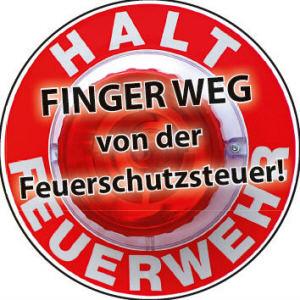 FINGER WEG von der Feuerschutzsteuer! Quelle Grafik: www.lfv-rlp.de